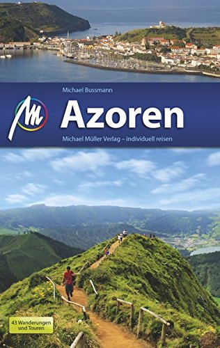 Preisvergleich Produktbild Azoren: Reiseführer mit vielen praktischen Tipps.
