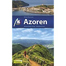 Azoren: Reiseführer mit vielen praktischen Tipps.