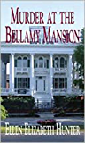Murder at the Bellamy Mansion (Magnolia Mystery Wilmington Series Book 8) (English Edition)