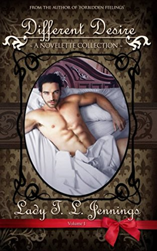 Different Desire ~ A Novelette Collection. Vol. I (The Gentleman's Collection)