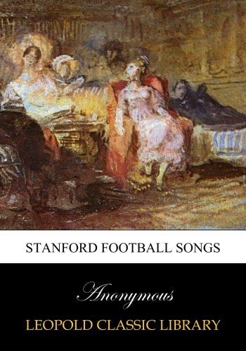 Stanford Football Songs por Anonymous .