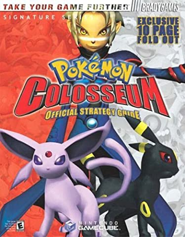 Pokemon???? Colosseum Official Strategy Guide (Signature Series) by Phillip Marcus (2004-03-25)