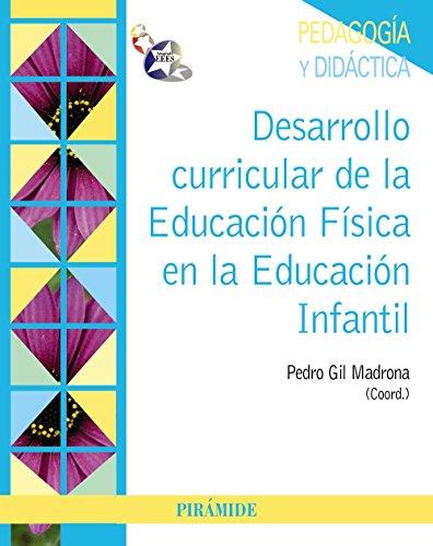 Desarrollo curricular de la Educación Física en la Educación Infantil (Psicología)