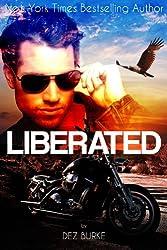 Liberated (Volume 2 Steel Infidels Biker MC Romance) (English Edition)