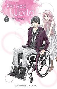 Perfect World, tome 6 par Rie Aruga