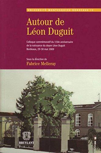 Autour de Léon Duguit : Colloque commémoratif du...