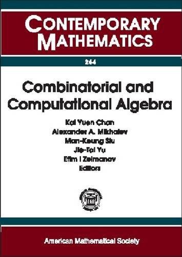 Combinatorial and Computational Algebra: A Conference on Combinatorial and Computational Algebra, May 24-29, 1999, Hong Kong (Contemporary Mathematics)