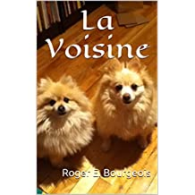 La Voisine (French Edition)