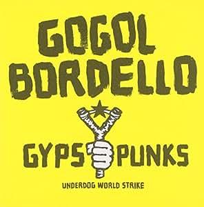 Gypsy Punks Underdog World Strike