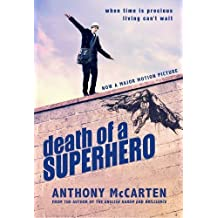 Death of a Superhero by McCarten, Anthony (2013) Paperback