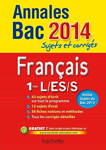 Annales Bac 2014 sujets et corrigés - Français 1res L/ES/S