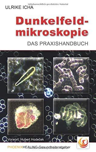 Dunkelfeldmikroskopie: Das Praxishandbuch