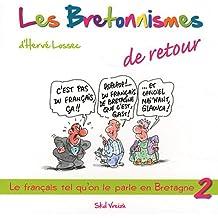 Les Bretonnismes de retour