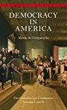 Democracy in America: The Complete and Unabridged Volumes I and II: 1 -2 (Bantam Classic)