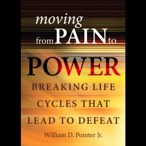 Moving from Pain to Power  Audiolibri