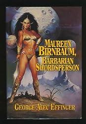 Maureen Birnbaum: Barbarian Swordsperson: The Complete Stories