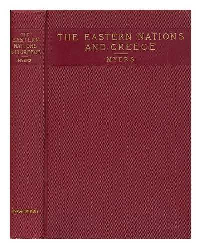 Ancient History for Colleges and High Schools / by William F. Allen and P. V. N. Myers ; Part I ; the Eastern Nations and Greece, by P. V. N. Myers - [Related Titles: the Eastern Nations and Greece] par Philip Van Ness (1846-1937) Myers