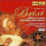 Missa Di Gloria, Concerto Per Organo (Kelber) by F.X. Brixi