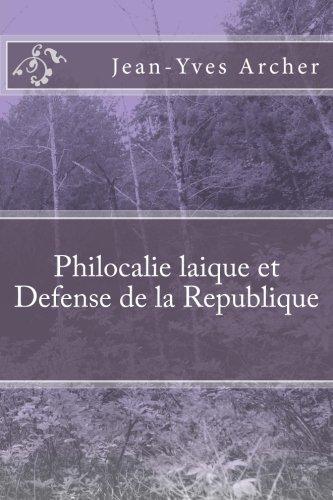 Philocalie laique et Defense de la Republique