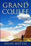 Grand Coulee: A Novel