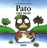 Pato está sucio (Primeros Lectores (1-5 Años) - Mi Primera Sopa De Libros)