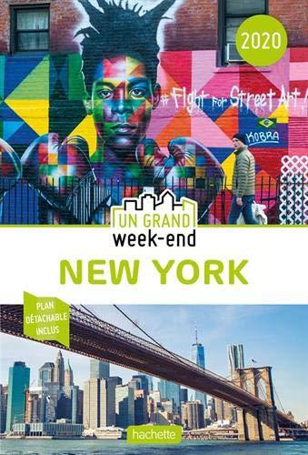 Guide Un Grand Week-End à New York 2020 par Collectif