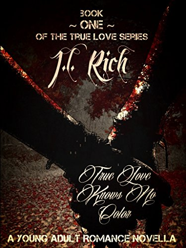 ebook: Book One Of The True Love Series: True Love Knows No Color (B00TQ8IO46)