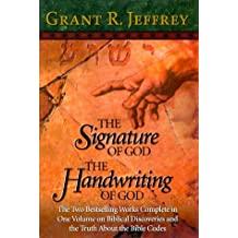 The Signature of God, The Handwriting of God by Grant R. Jeffrey (1999-09-02)