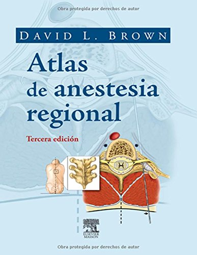 Atlas De Anestesia Regional - 3ª Edición