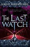 The Last Watch: (Night Watch 4)