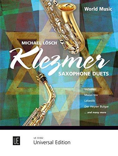 Klezmer Saxophone Duets für 2 Saxophone (AA/AT) by Michael Lösch (2012-01-01)