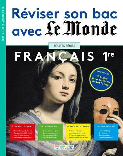 Réviser son bac avec Le Monde : Français 1re, version augmentée par Collectif