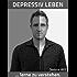 Depressiv leben - lerne zu verstehen