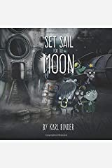 Set Sail for the Moon Paperback