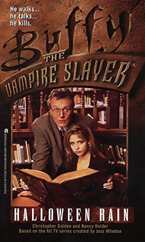 Halloween Rain (Buffy the Vampire Slayer Book 2) (English Edition) (Halloween Vampire Slayer)