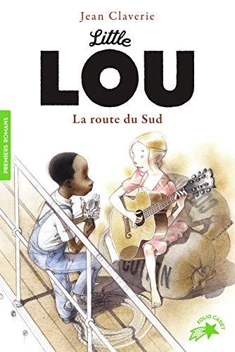 Little Lou, la route du Sud par Jean Claverie
