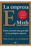 https://libros.plus/la-empresa-e-myth-como-convertir-una-gran-idea-en-un-negocio-prospero/