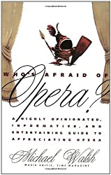 Who's Afraid of Opera? by Michael Walsh (1994-12-01)