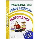 Prepariamoci alle prove nazionali matematica. Per la 4ª classe elementare