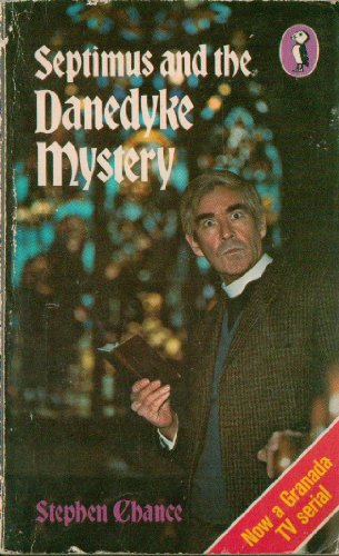 Septimus and the Danedyke mystery