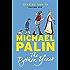 The Python Years: Diaries 1969-1979 Volume One (Palin Diaries)
