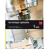 Tecnología aplicada.1 ESO. Savia. Andalucía