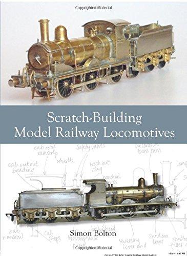 Scratch-Building Model Railway Locomotives por Simon Bolton