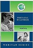 Prenatal Diagnosis Webinar