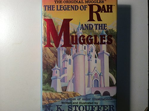 the-legend-of-rah-and-the-muggles-by-n-k-stouffer-2001-04-02