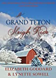 A Grand Teton Sleigh Ride: Four Generations of Wyoming Ranchers Find Love at Christmas