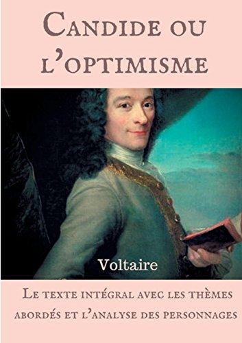 Voltaire : Candide ou l'optimisme : Le texte intégral avec les thèmes abordés et l'analyse des personnages par Voltaire