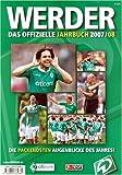 Werder - das offizielle Jahrbuch 2007/08 - SV Werder Bremen