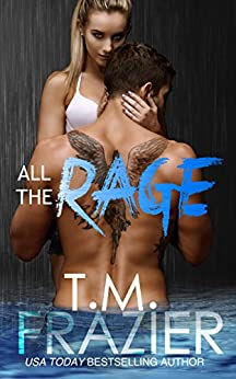 All the Rage by [Frazier, T.M.]