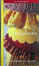 Lampshades (Soft Furnishing Workbooks) (Soft Furnishing Workbooks S.)